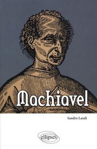 Machiavel - Sandro Landi |