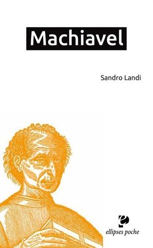 Sandro Landi - Machiavel.
