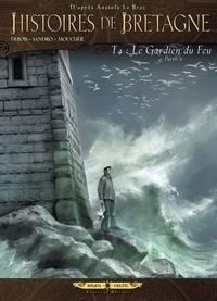 Sandro Masin et François Debois - Histoires de Bretagne Tome 4 : Le Gardien du Feu - Partie 2.