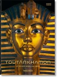 Sandro Vannini - Toutânkhamon - Le voyage dans l'au-delà (40th Anniversary Edition).