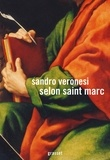 Sandro Veronesi - Selon saint Marc.