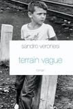 Sandro Veronesi - Terrain vague.
