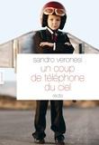 Sandro Veronesi - Un coup de téléphone du ciel - nouvelles - Traduites de l'italien par Jean-Paul Manganaro.