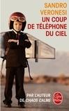 Sandro Veronesi - Un coup de téléphone du ciel.