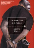 Sandrone Dazieri - Gorilla blues.