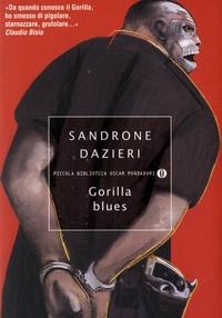 Sandrone Dazieri - Gorilla blues.