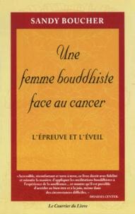 Alixetmika.fr Une femme bouddhiste face au cancer. L'épreuve et l'éveil Image