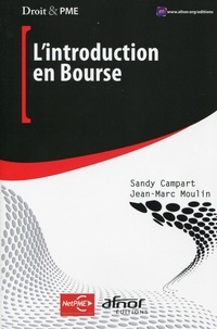 Sandy Campart et Jean-Marc Moulin - L'introduction en Bourse.