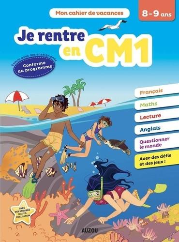 Sandy Dumée - Je rentre en CM1 - Du CE2 au CM1.