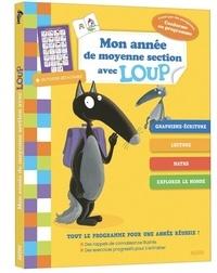 Sandy Dumée et Claire Marchand - Mon année de moyenne section avec Loup - Avec un poster détachable.