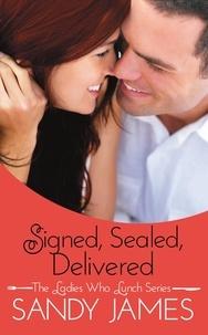 Sandy James - Signed, Sealed, Delivered.