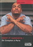 Sandy Lakdar - Keep it gangsta! - De Compton à Paris.