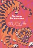 Saneh Sangsuk - Une histoire vieille comme la pluie.