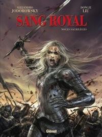 Alejandro Jodorowsky - Sang Royal - Tome 01 - Noces Sacrilèges.