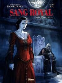 Alejandro Jodorowsky - Sang Royal - Tome 02 - Crime et châtiment.