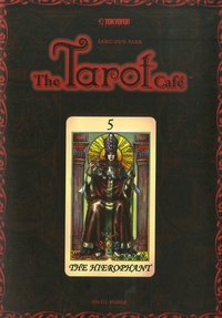 Sang-Sun Park - The Tarot Cafe Tome 5 : .