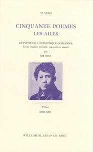 Sang Yi - Cinquante poèmes - Les ailes.