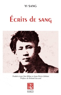 Sang Yi - Ecrits de sang.