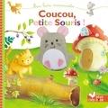 Sanja Rescek et Natacha Godeau - Coucou, petite souris !.