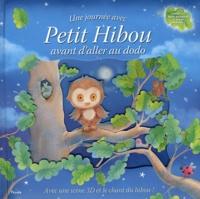 Sanja Rescek - Une journée avec Petit Hibou avant d'aller au dodo - Avec une scène en 3D et le chant du hibou !.