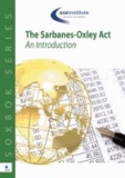 Sanjay Anand - The Sarbanes-Oxley ACT: An Introduction.