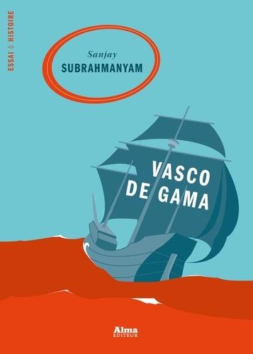Vasco de Gama - Format ePub - 9782362790355 - 9,99 €