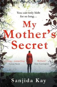 Sanjida Kay - My Mother's Secret.