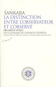 La distinction entre lobservateur et lobservé - Un classique de ladvaita vedânta.pdf