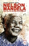 Sankha Banerjee et Lewis Helfand - Nelson Mandela - Une vie au service de la liberté.