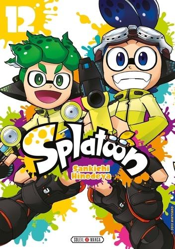 Sankichi Hinodeya - Splatoon 12 : Splatoon T12.