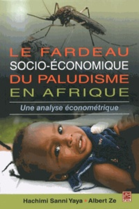 Lefardeausocio-économiquedupaludismeenAfrique- Uneanalyseéconométrique - Sanni Yaya Hachimi |