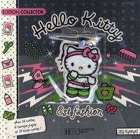 Sanrio - Hello Kitty est fashion - Edition collector.