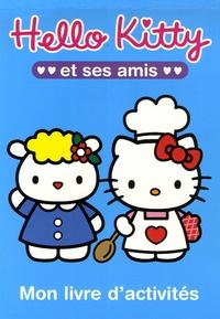 Sanrio - Hello Kitty et ses amis - Mon livre d'activités.