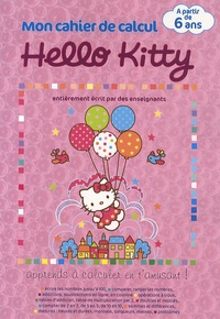 Sanrio - Mon cahier de calcul Hello Kitty CP - 5-6 ans.