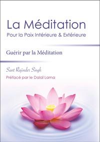Sant-Rajinder Singh - La méditation pour la paix intérieure et extérieure.