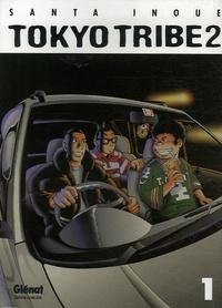 Santa Inoue - Tokyo Tribe 2 Tome 1 : .