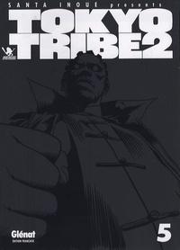 Santa Inoue - Tokyo Tribe 2 Tome 5 : .