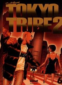 Santa Inoue - Tokyo Tribe 2 Tome 6 : .