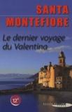 Santa Montefiore - Le dernier voyage du Valentina.