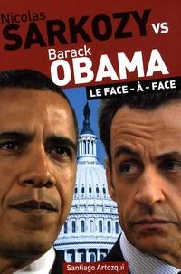 Santiago Artozqui - Nicolas Sarkozy vs Barack Obama - Le face-à-face.