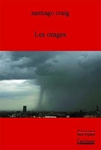 Santiago Craig - Les orages.