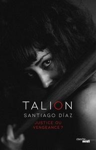 Santiago Diaz - Talion.
