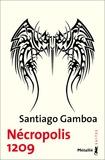 Santiago Gamboa - Nécropolis 1209.