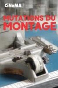 Santiago Hidalgo et Bernard Perron - Cinémas  : Cinémas. Vol. 28 No. 2-3, Printemps 2018 - Mutations du montage.
