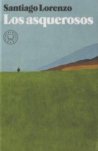 Téléchargement gratuit d'ebooks mobi Los asquerosos par Santiago Lorenzo 9788417059996 (French Edition)