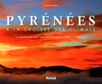 Santiago Mendieta - Pyrénées à la croisée des climats - La montagne face aux défis du changement climatique.