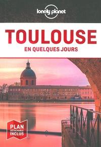 Santiago Mendieta et Véronique Sucère - Toulouse en quelques jours. 1 Plan détachable