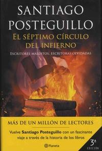 Santiago Posteguillo - El septimo circulo del infierno - Escritores malditos, escritoras olvidadas.