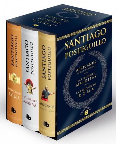 Santiago Posteguillo - Trilogia de Roma - Africanus ; Las legiones malditas ; La traicion de Roma.