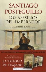 Santiago Posteguillo - Trilogia de Trajano Tome 1 : Los asesinos del emperador.